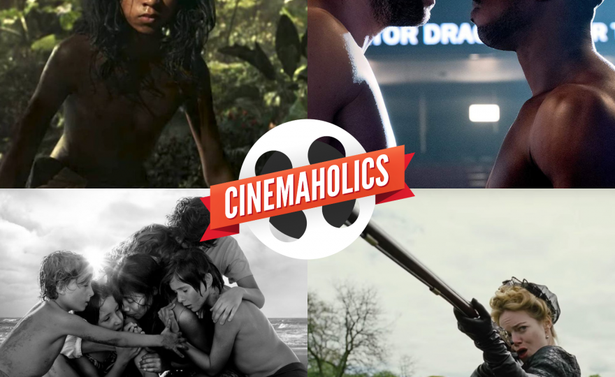 Mowgli, Roma, Creed II, The Favourite – Cinemaholics #94